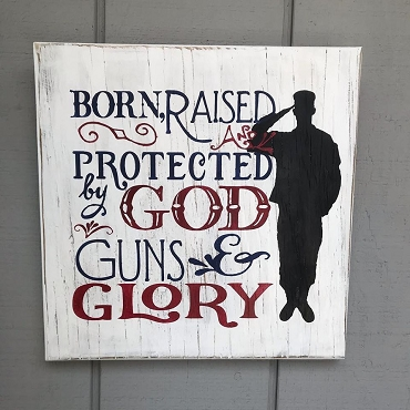 Born and Raised Patriotic Wood Sign