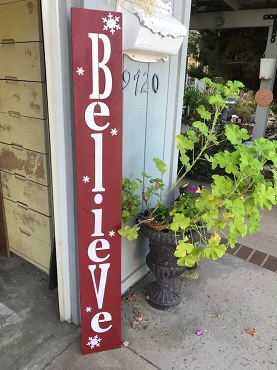 Believe Christmas Wood Porch Sign-Local Pick Up Only