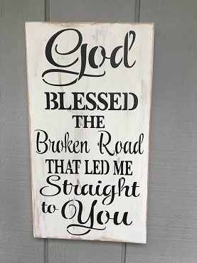 God Blessed This Broken Road Home Decor