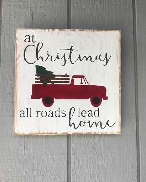 All Roads Lead Home Christmas Wall Hanging Sign