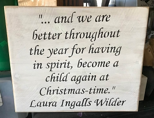 Christmas Time Laura Ingalls Inspirational Home and Living Sign