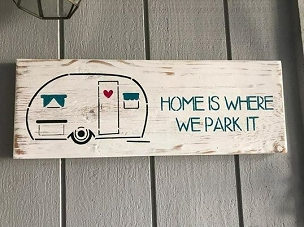 Home is Where you Park It Wood Sign