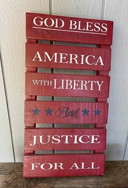 Liberty and Justice For All American Wood Sign