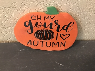 Wood Pumpkin with Hand Painted Saying Love My Gourd and Autumn