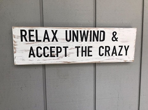 Relax Unwind Wood Sign