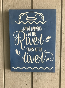 What Happens at The River Stays at the River Wall Decor