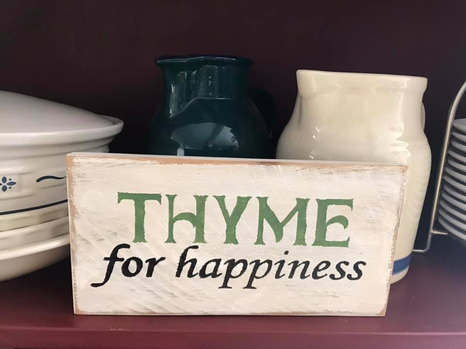 Thyme for Happiness Wood Sign