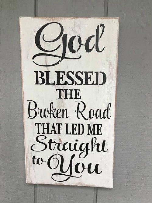 God Blessed this Broken Road Wall Art