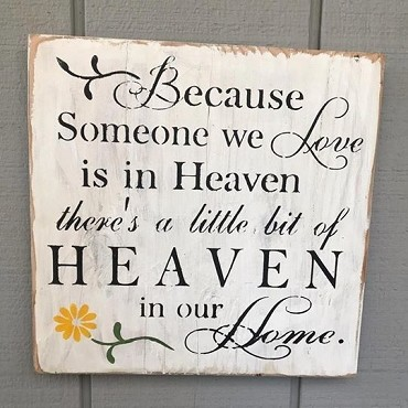 Because Someone we Love is in Heaven Wall Decor